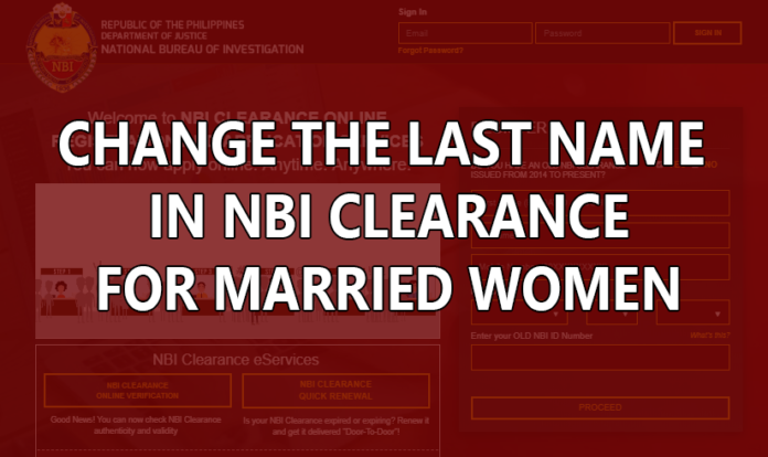 CHANGE LAST NAME IN NBI CLEARANCE FOR MARRIED WOMEN