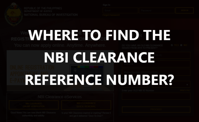 WHERE TO FIND THE NBI CLEARANCE REFERENCE NUMBER